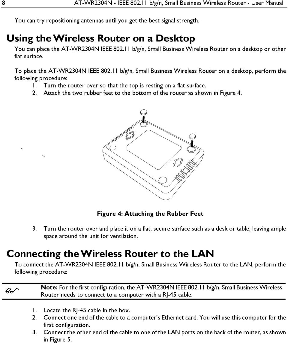 11 b/g/n, Small Business Wireless Router on a desktop, perform the following procedure: 1. Turn the router over so that the top is resting on a flat surface. 2.