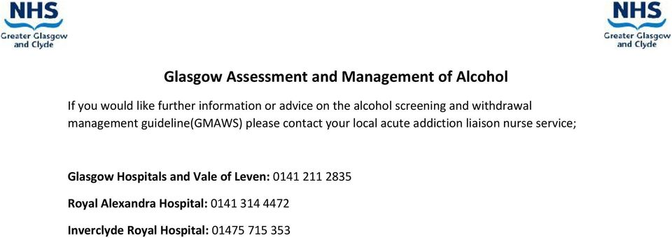your local acute addiction liaison nurse service; Glasgow Hospitals and Vale of Leven: