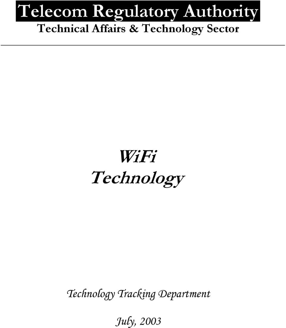 Sector WiFi Technology