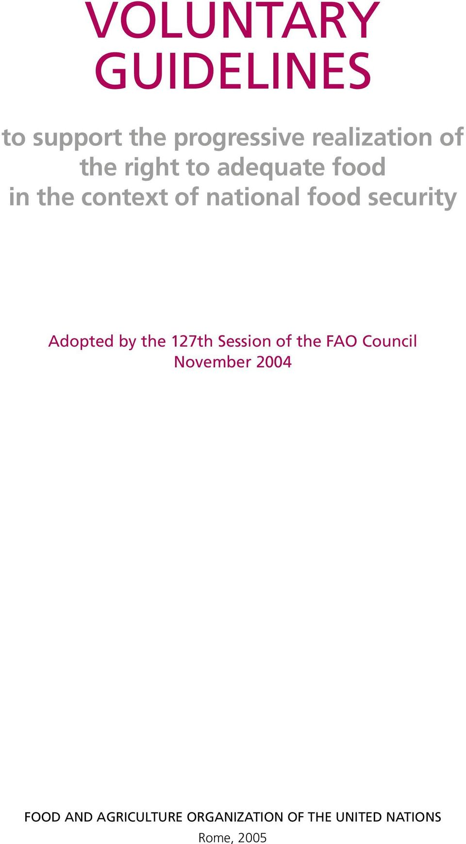 security Adopted by the 127th Session of the FAO Council