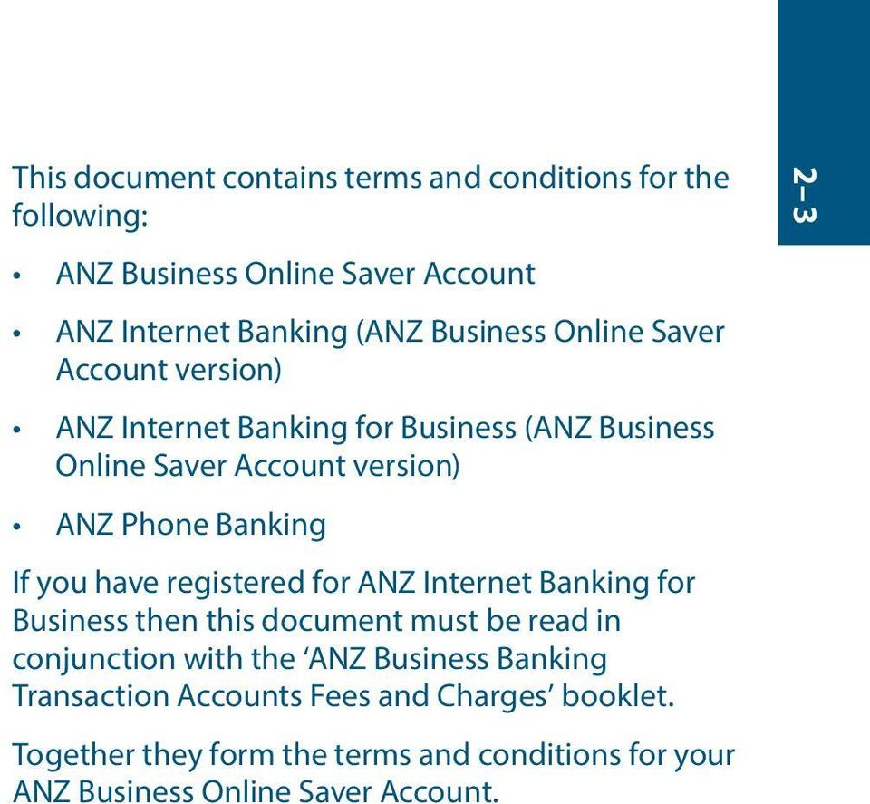 have registered for ANZ Internet Banking for Business then this document must be read in conjunction with the ANZ Business Banking