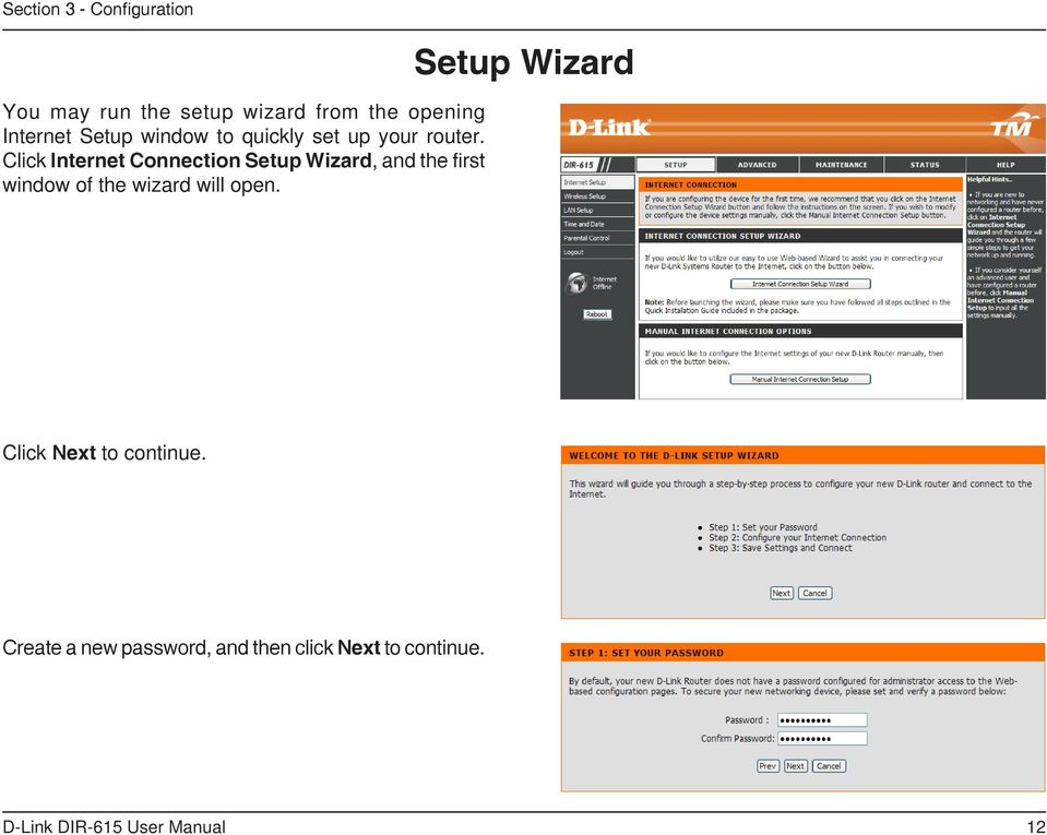Click Internet Connection Setup Wizard, and the first window of the wizard