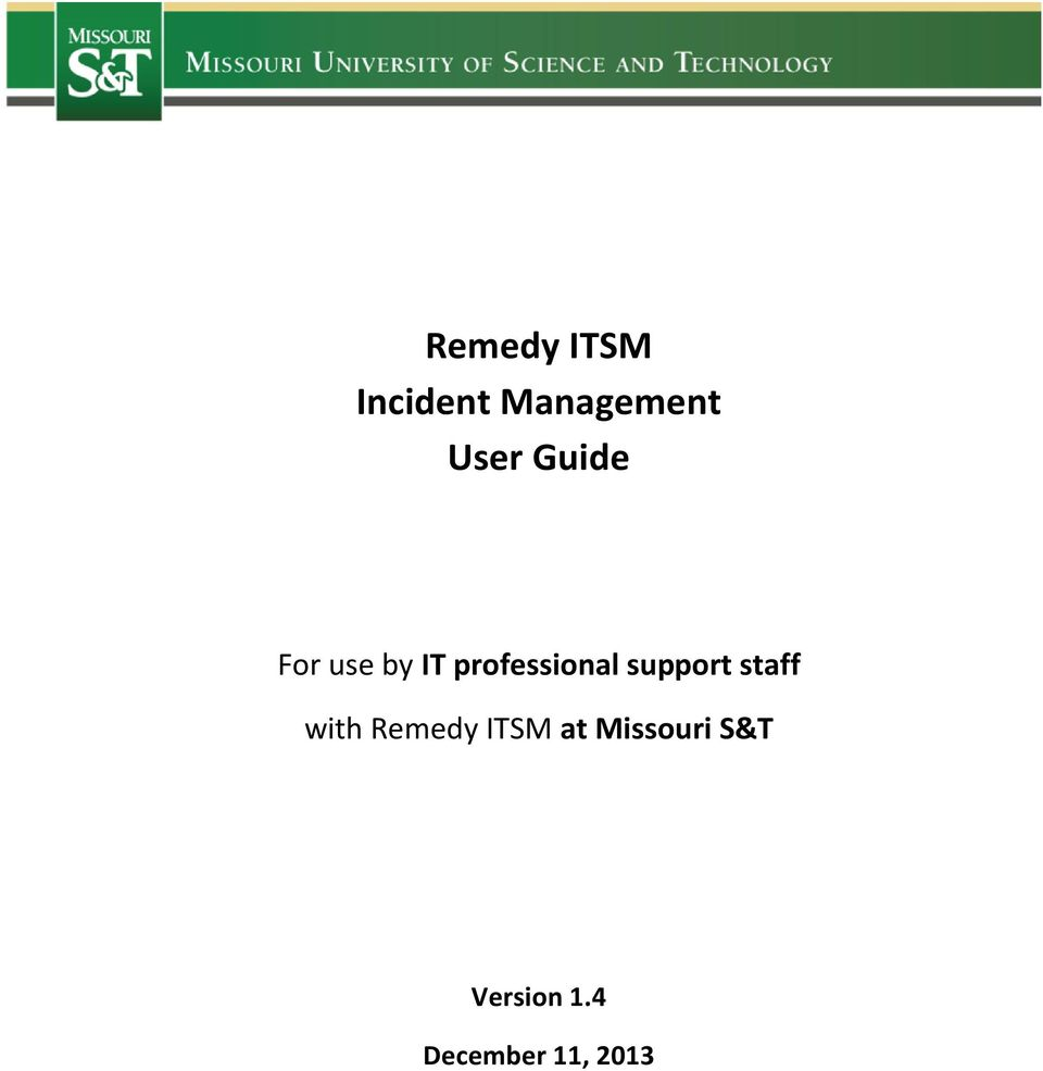 support staff with Remedy ITSM at