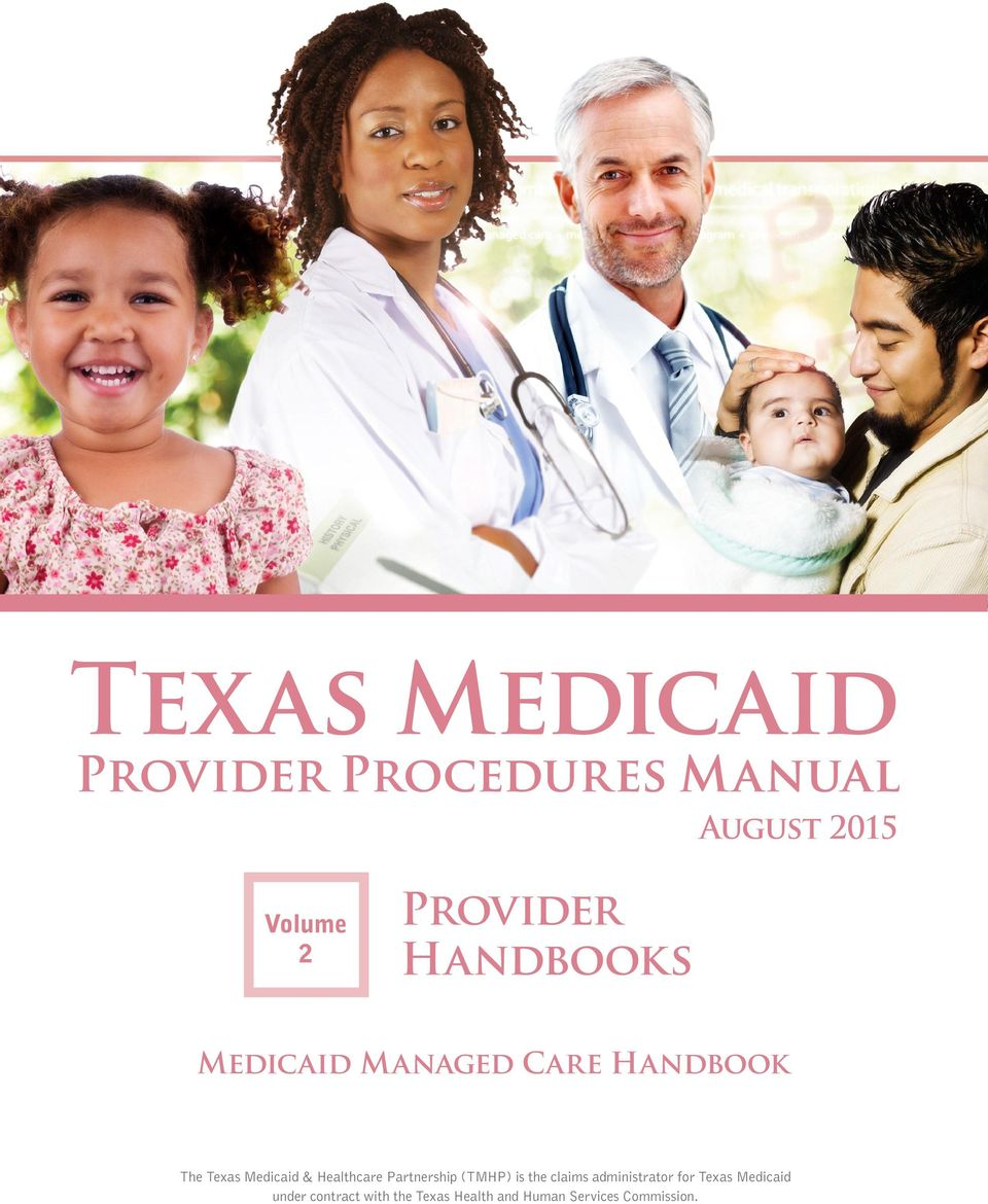 (TMHP) is the claims administrator for Texas Medicaid