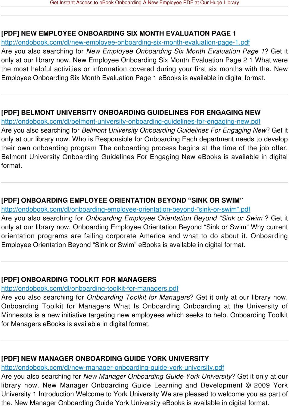 New Employee Onboarding Six Month Evaluation Page 2 1 What were the most helpful activities or information covered during your first six months with the.