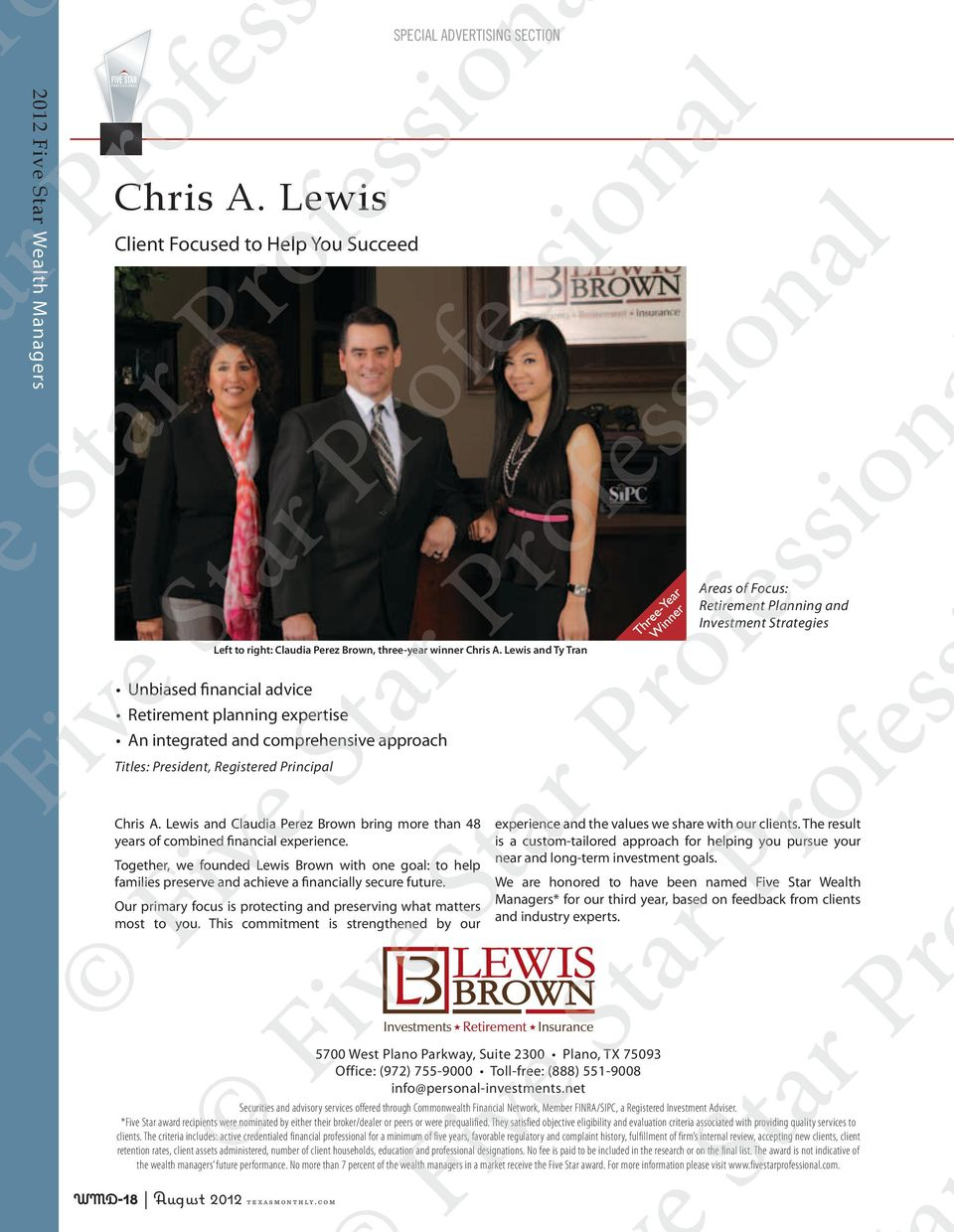 Lewis and Claudia Perez Brown bring more than 48 years of combined financial experience.