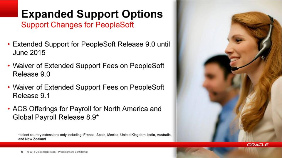 0 Waiver of Extended Support Fees on PeopleSoft Release 9.