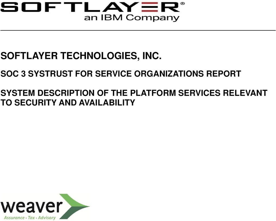 ORGANIZATIONS REPORT SYSTEM DESCRIPTION