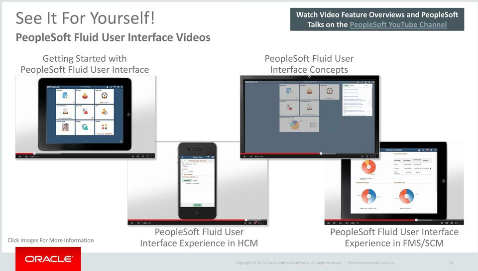 Watch Video Feature Overviews and PeopleSoft Talks on the PeopleSoft YouTube Channel