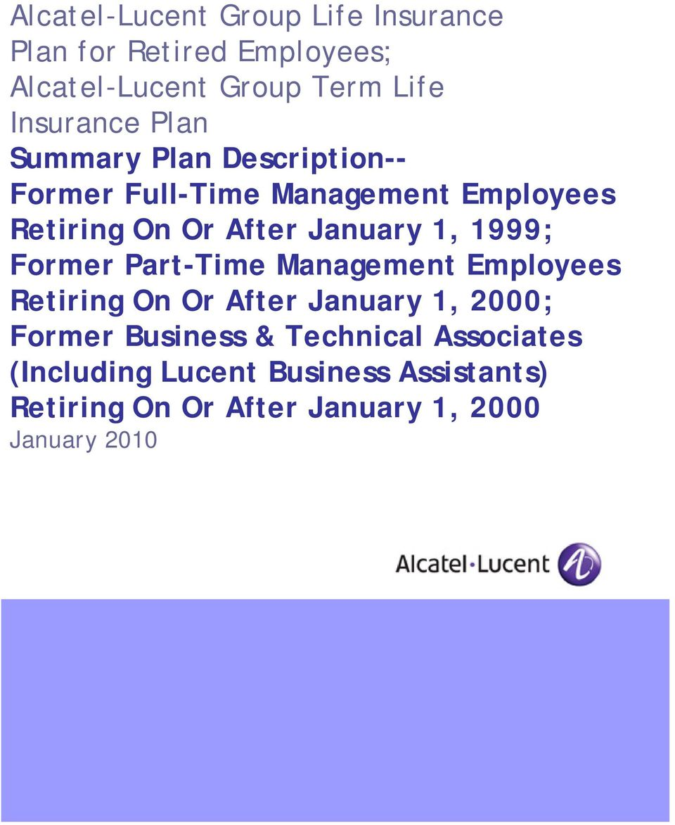 January 1, 1999; Former Part-Time Management Employees Retiring On Or After January 1, 2000; Former