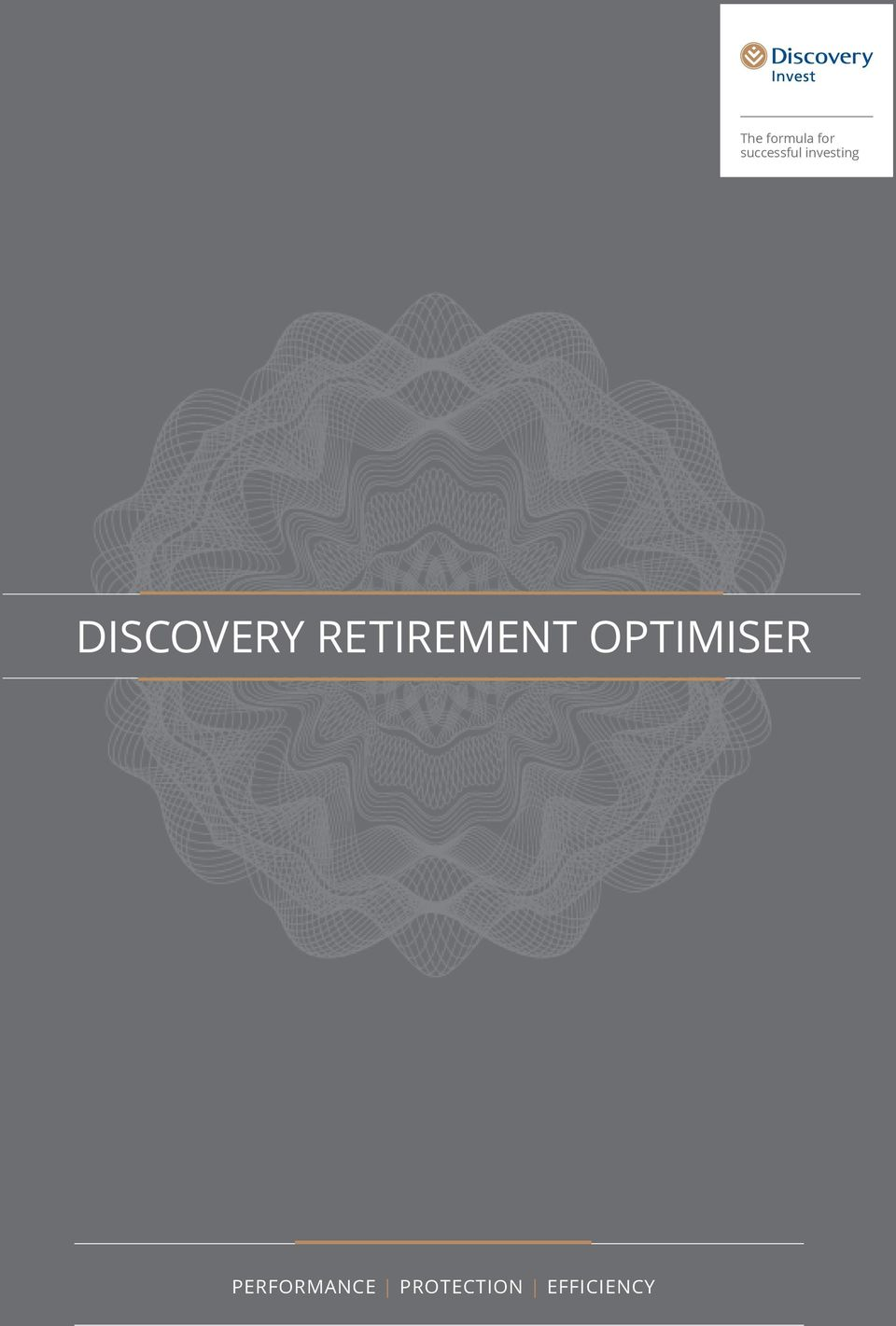 DISCOVERY RETIREMENT