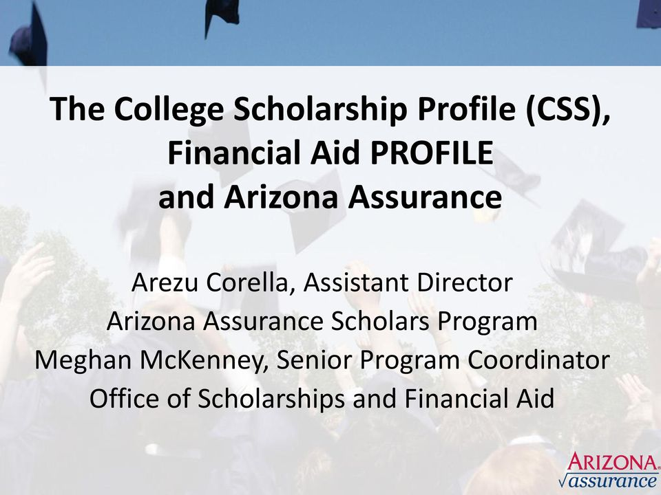 Director Arizona Assurance Scholars Program Meghan