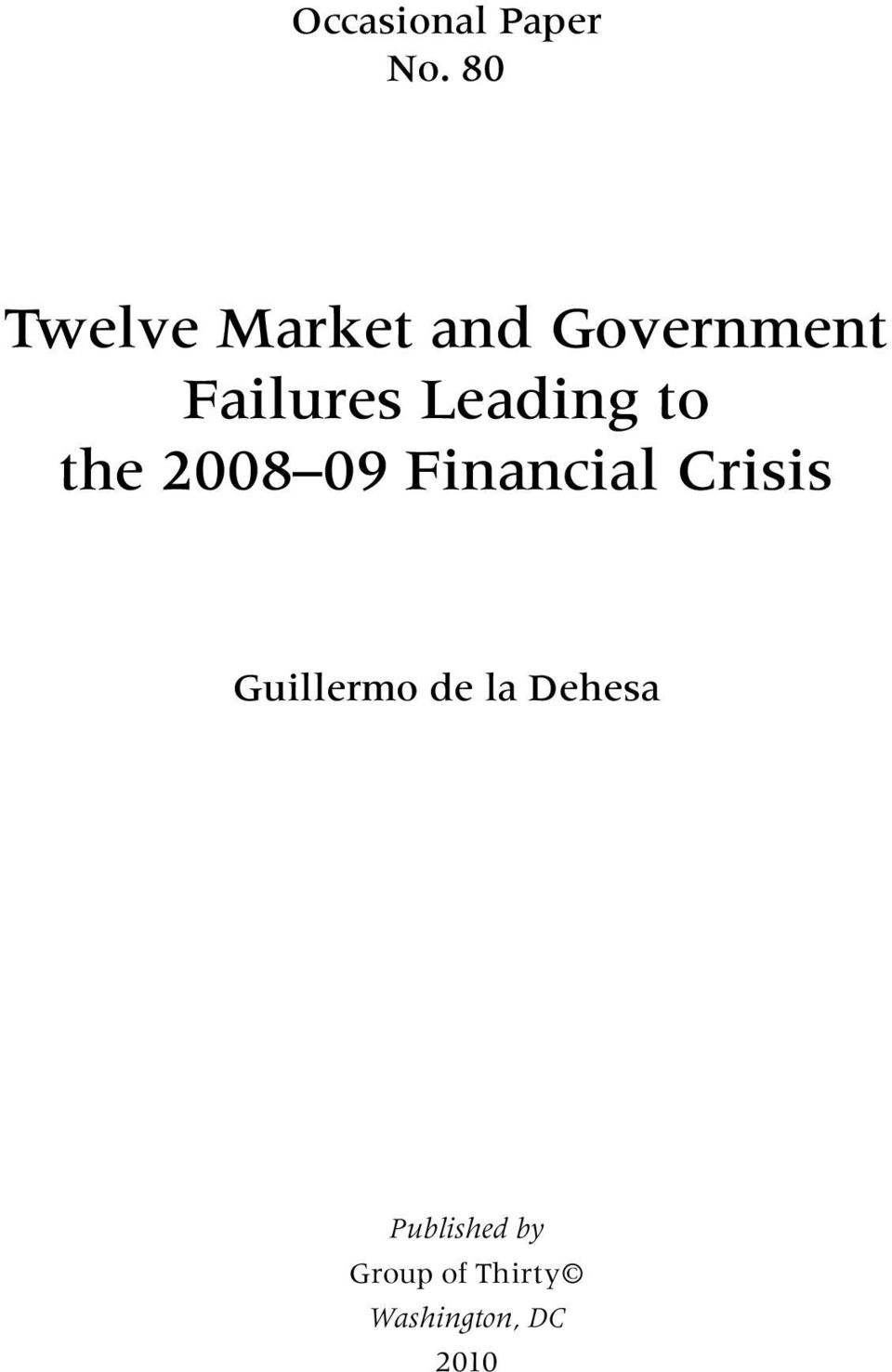 Leading to the 2008 09 Financial Crisis