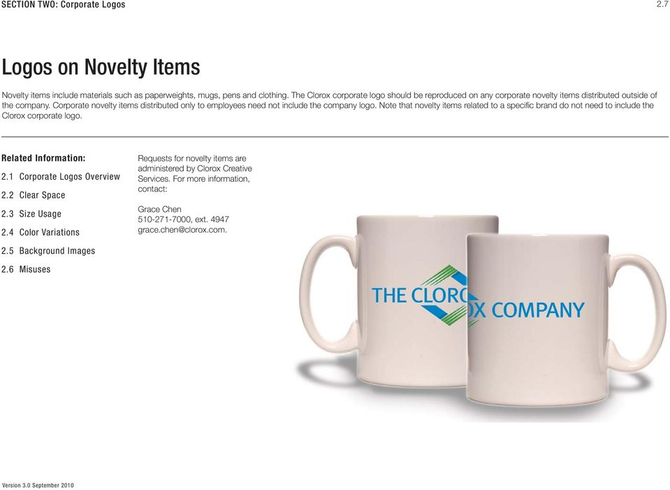 Corporate novelty items distributed only to employees need not include the company logo.