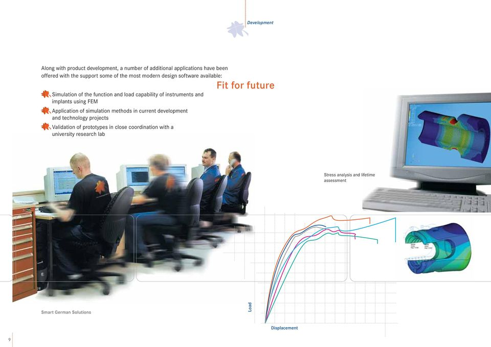 using FEM Application of simulation methods in current development and technology projects Validation of prototypes in