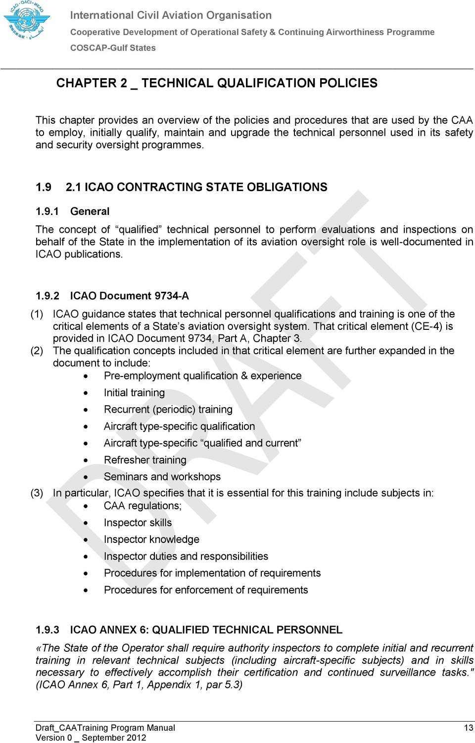 2.1 ICAO CONTRACTING STATE OBLIGATIONS 1.9.