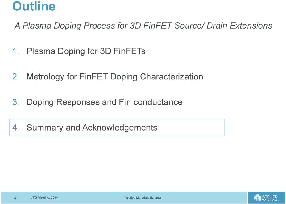 Metrology for FinFET Doping Characterization 3.