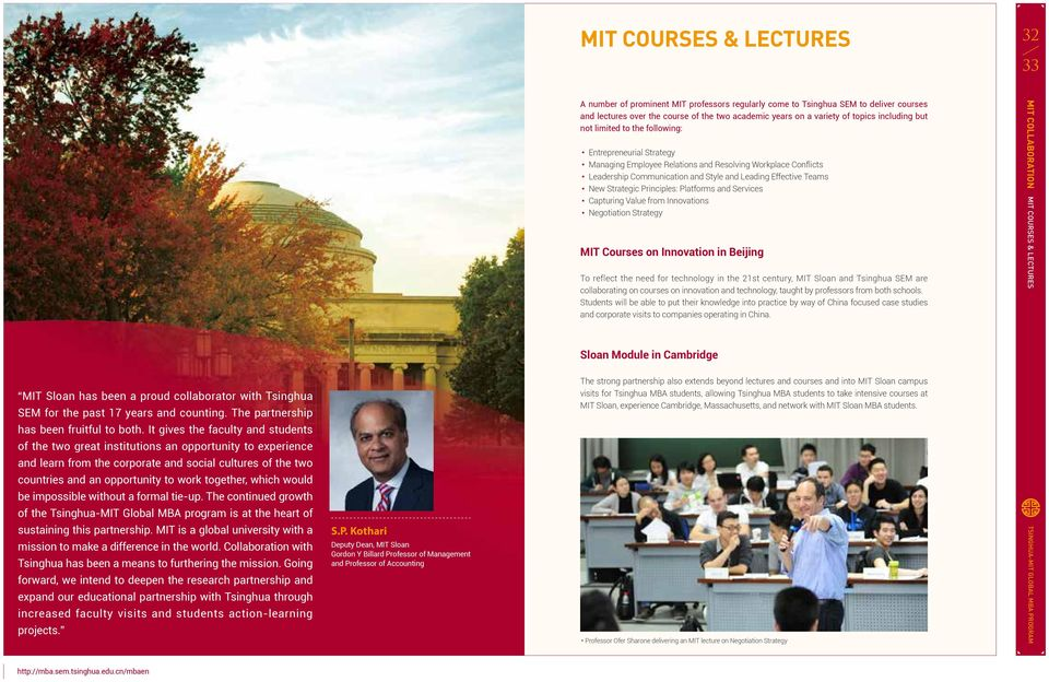 Strategic Principles: Platforms and Services Capturing Value from Innovations Negotiation Strategy MIT Courses on Innovation in Beijing To reflect the need for technology in the 21st century, MIT