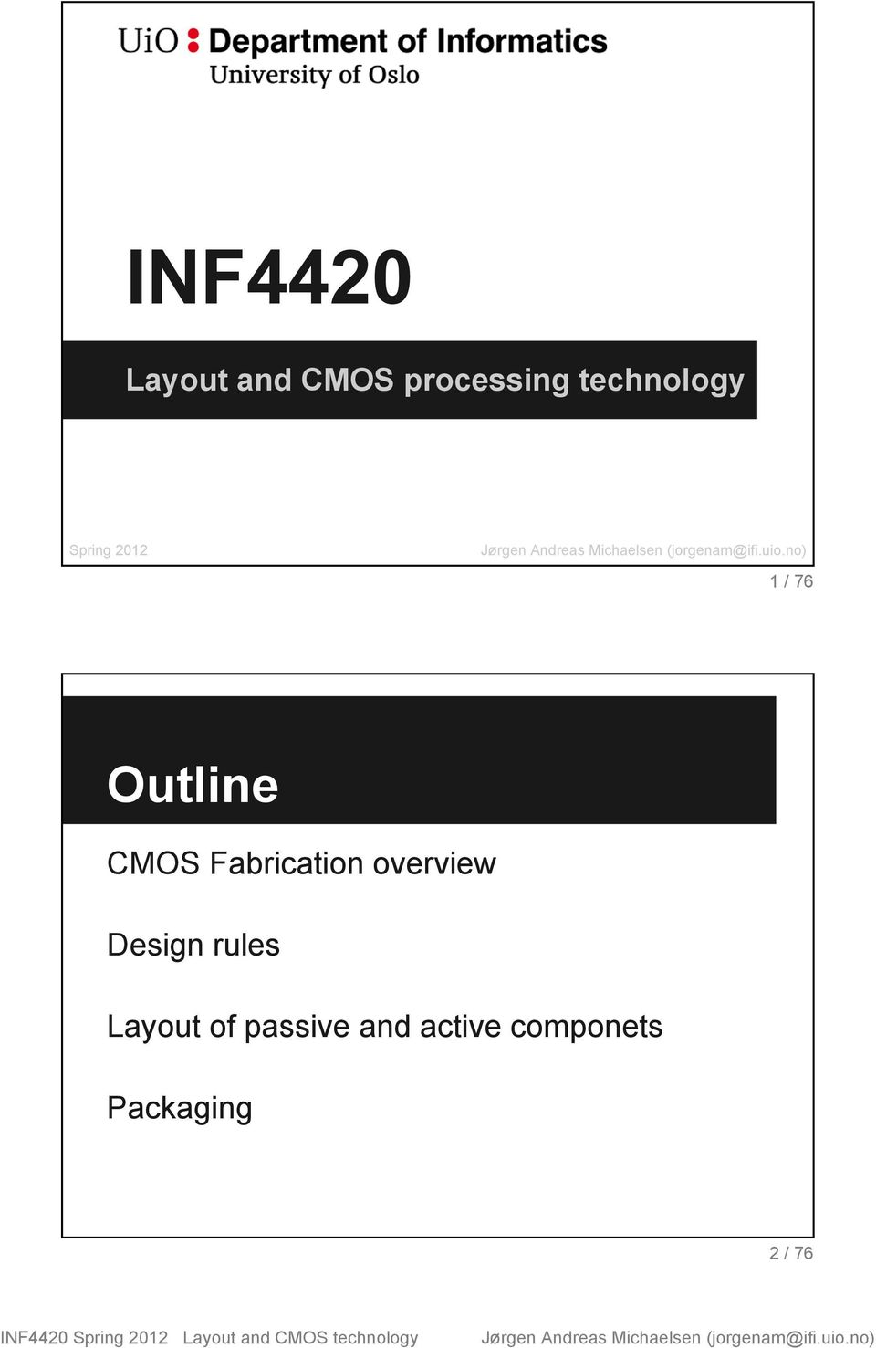 CMOS Fabrication overview Design rules
