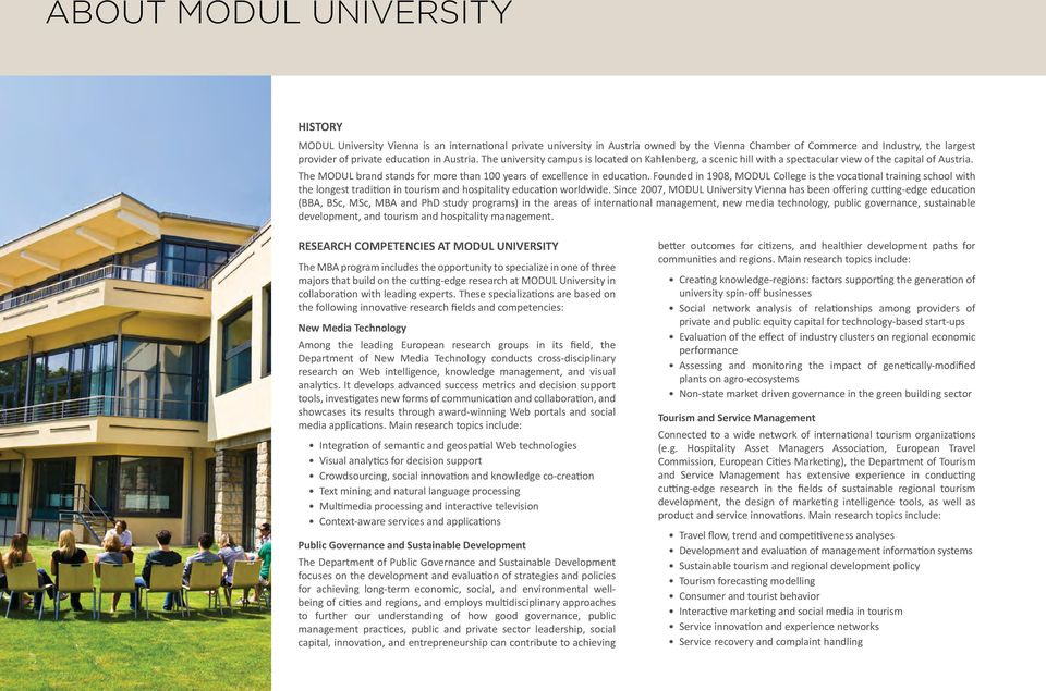 The MODUL brand stands for more than 100 years of excellence in education.
