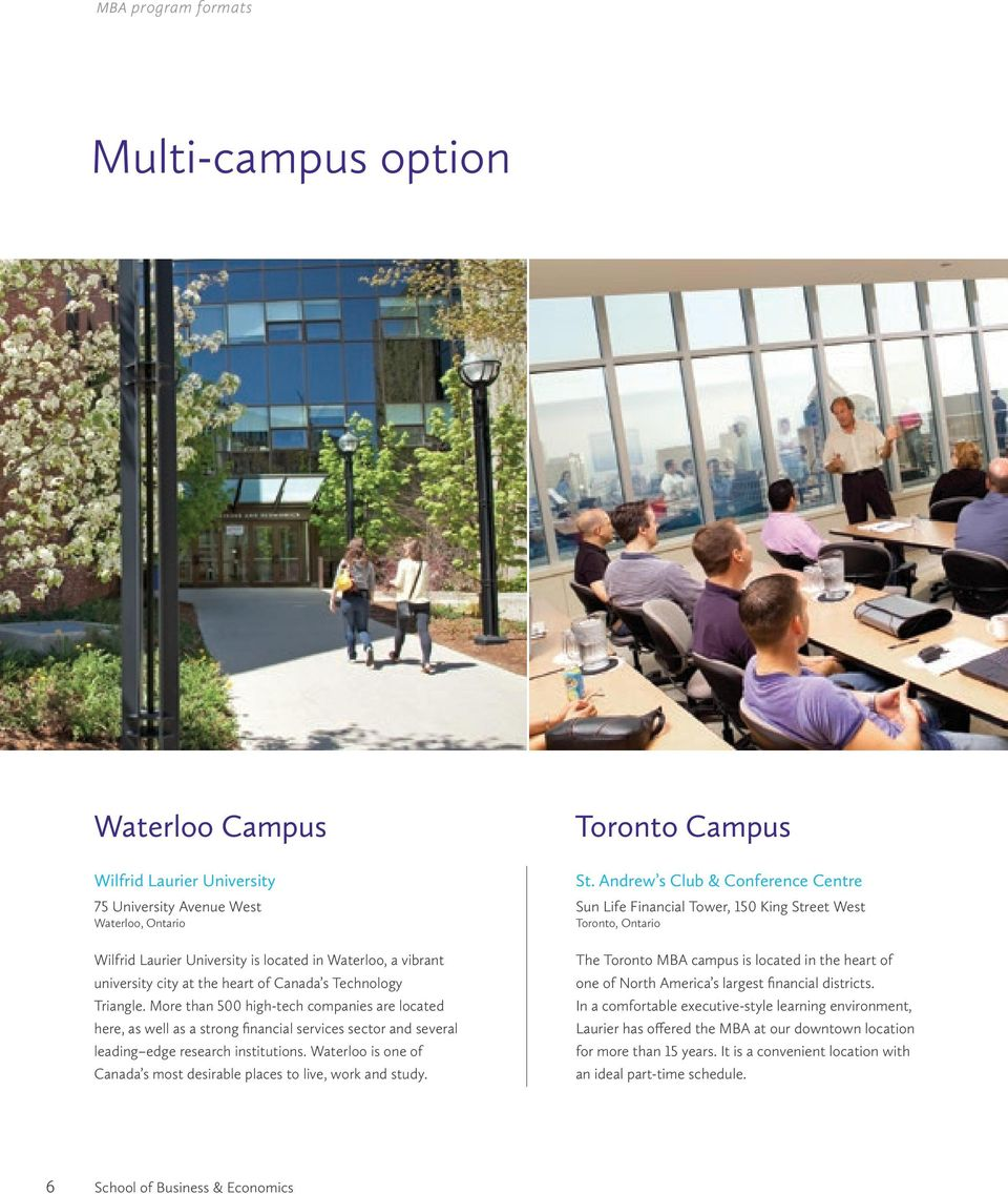 Waterloo is one of Canada s most desirable places to live, work and study. Toronto Campus St.