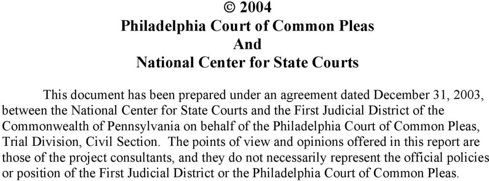 Philadelphia Court of Common Pleas, Trial Division, Civil Section.