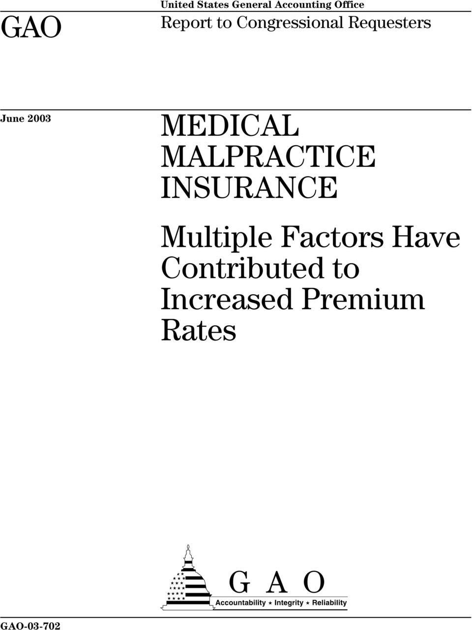 MEDICAL MALPRACTICE INSURANCE Multiple Factors