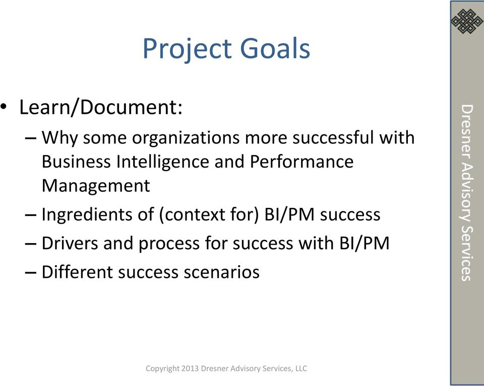 Management Ingredients of (context for) BI/PM success