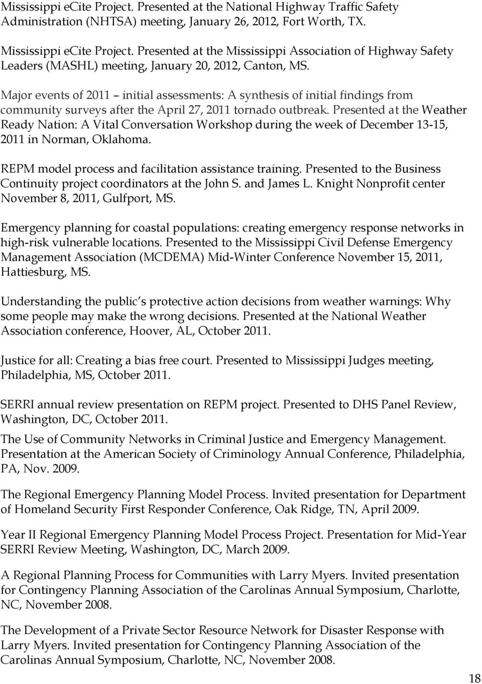 Major events of 2011 initial assessments: A synthesis of initial findings from community surveys after the April 27, 2011 tornado outbreak.