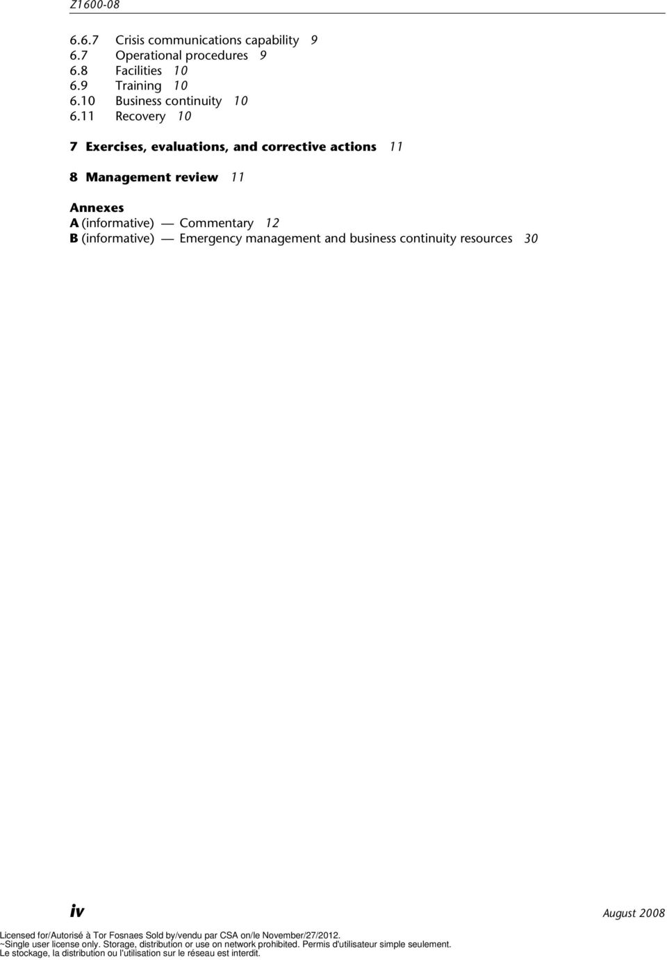 11 Recovery 10 7 Exercises, evaluations, and corrective actions 11 8 Management review 11
