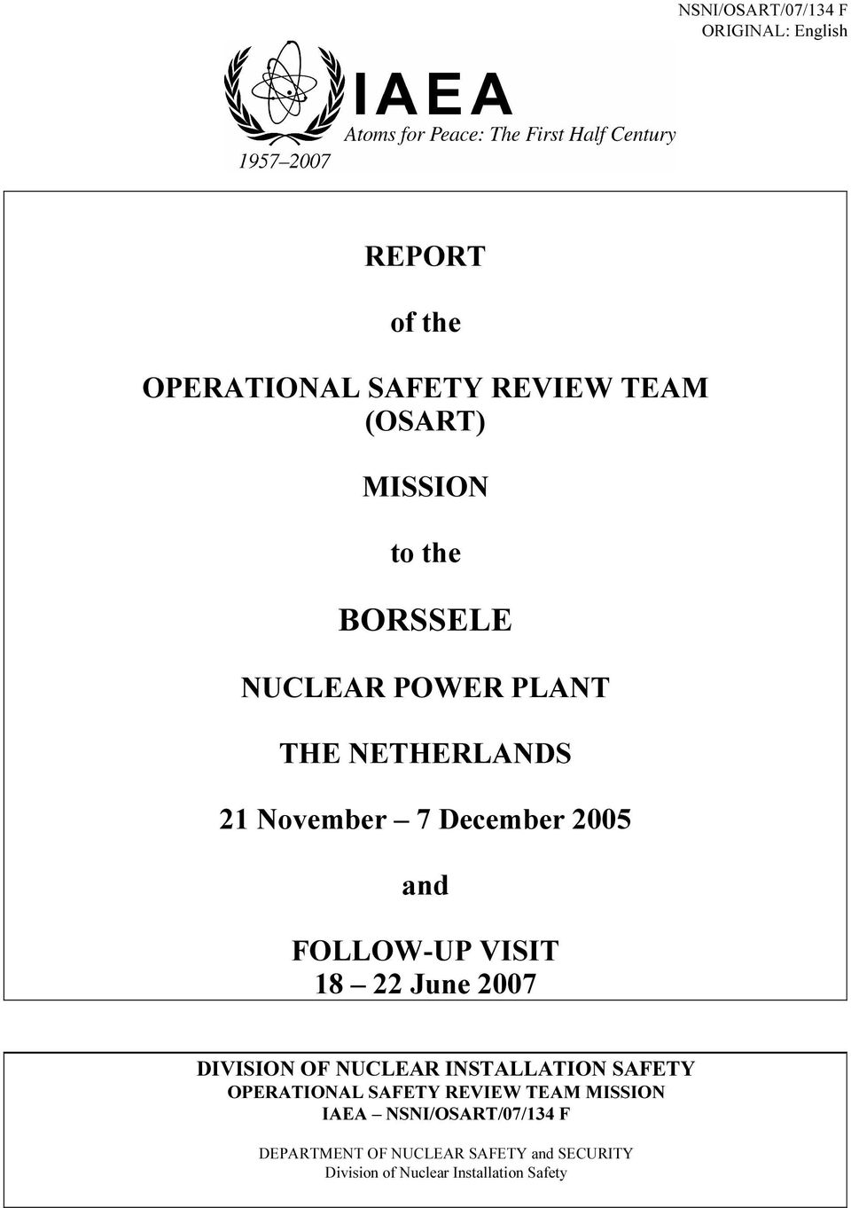 18 22 June 2007 DIVISION OF NUCLEAR INSTALLATION SAFETY OPERATIONAL SAFETY REVIEW TEAM MISSION IAEA