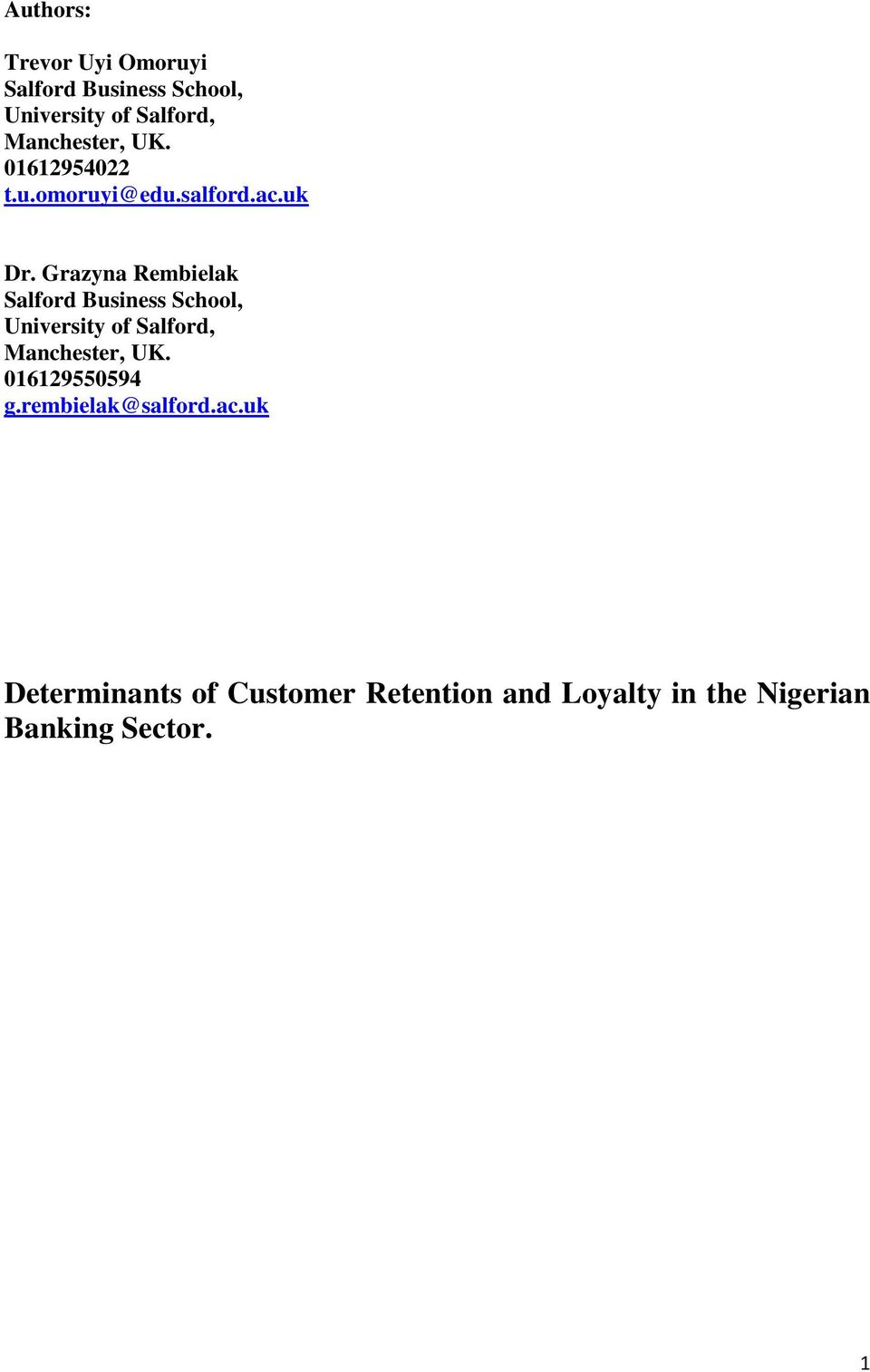 thesis report on crm in banking The impact of service quality on customer  new forms of banking channels such as  to evaluate the impact of service quality on customer loyalty among.