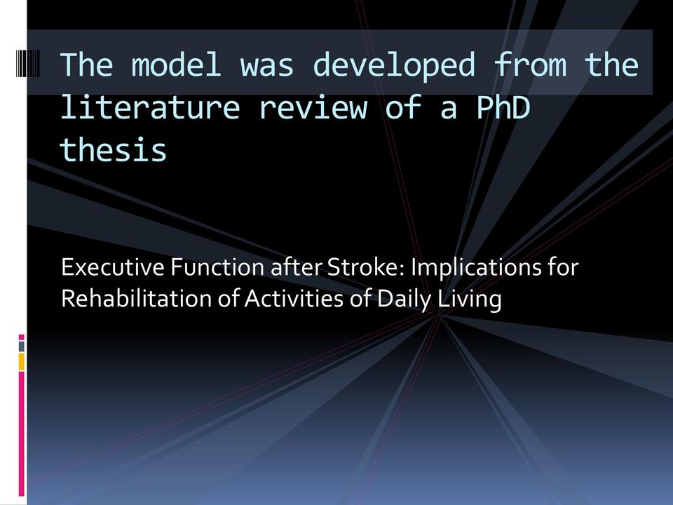 Executive Function after Stroke: