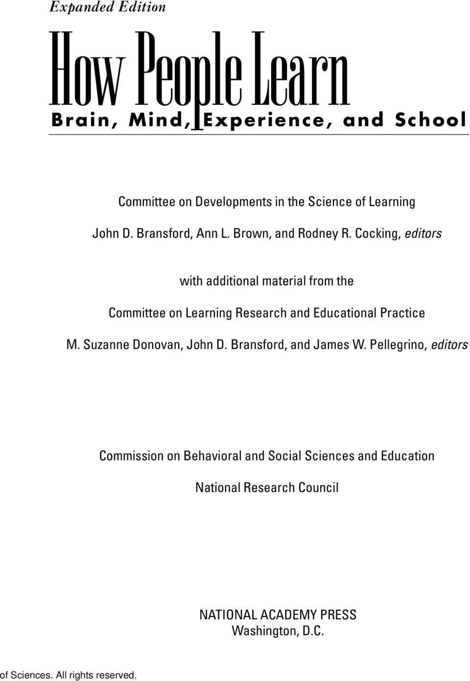Cocking, editors with additional material from the Committee on Learning Research and Educational Practice M.