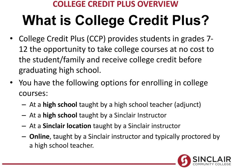 receive college credit before graduating high school.