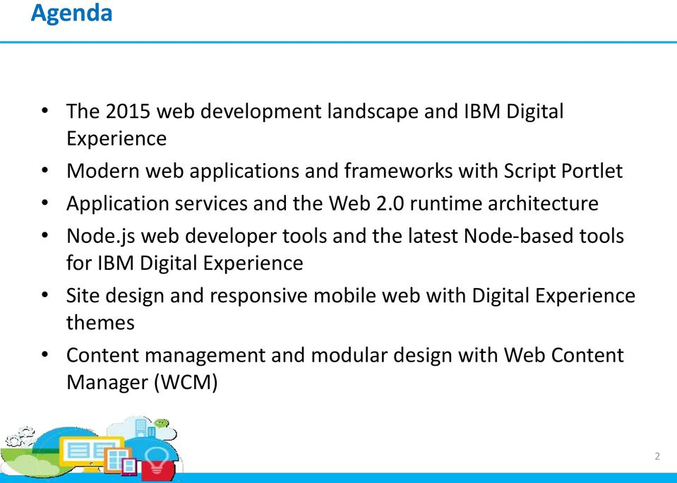 js web developer tools and the latest Node-based tools for IBM Digital Experience Site design and