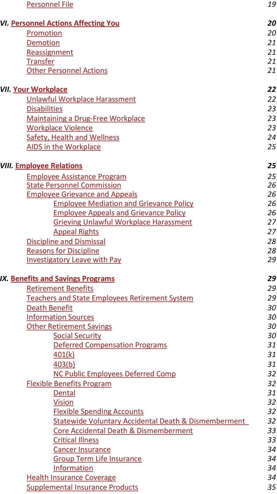Employee Relations 25 Employee Assistance Program 25 State Personnel Commission 26 Employee Grievance and Appeals 26 Employee Mediation and Grievance Policy 26 Employee Appeals and Grievance Policy