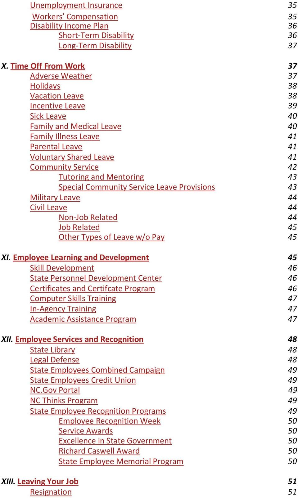 Community Service 42 Tutoring and Mentoring 43 Special Community Service Leave Provisions 43 Military Leave 44 Civil Leave 44 Non-Job Related 44 Job Related 45 Other Types of Leave w/o Pay 45 XI.