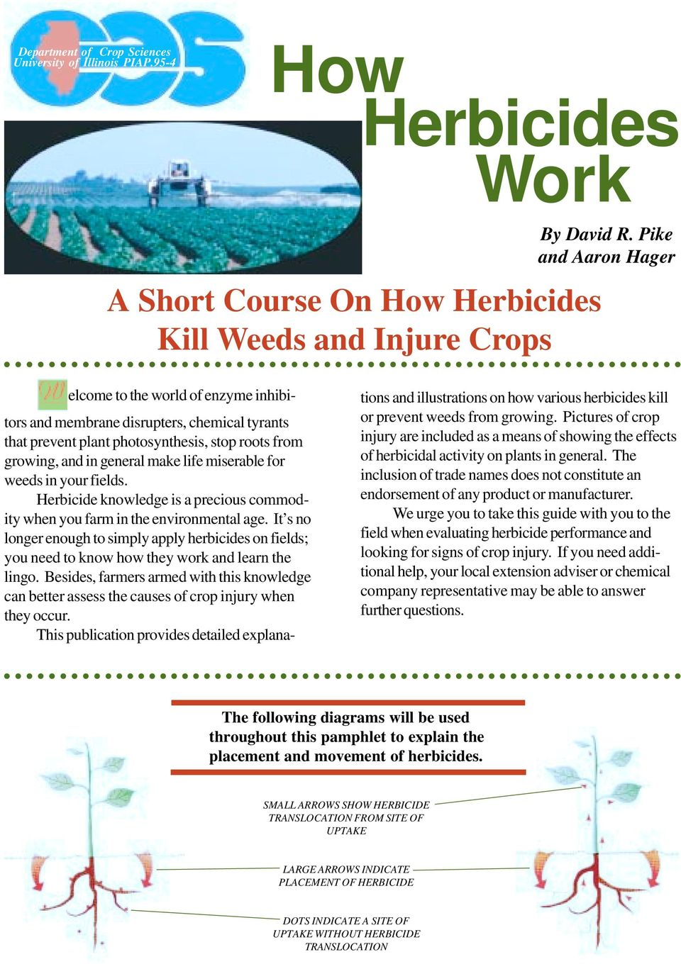 for weeds in your fields. Herbicide knowledge is a precious commodity when you farm in the environmental age.