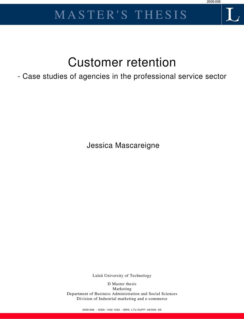 Customer retention thesis