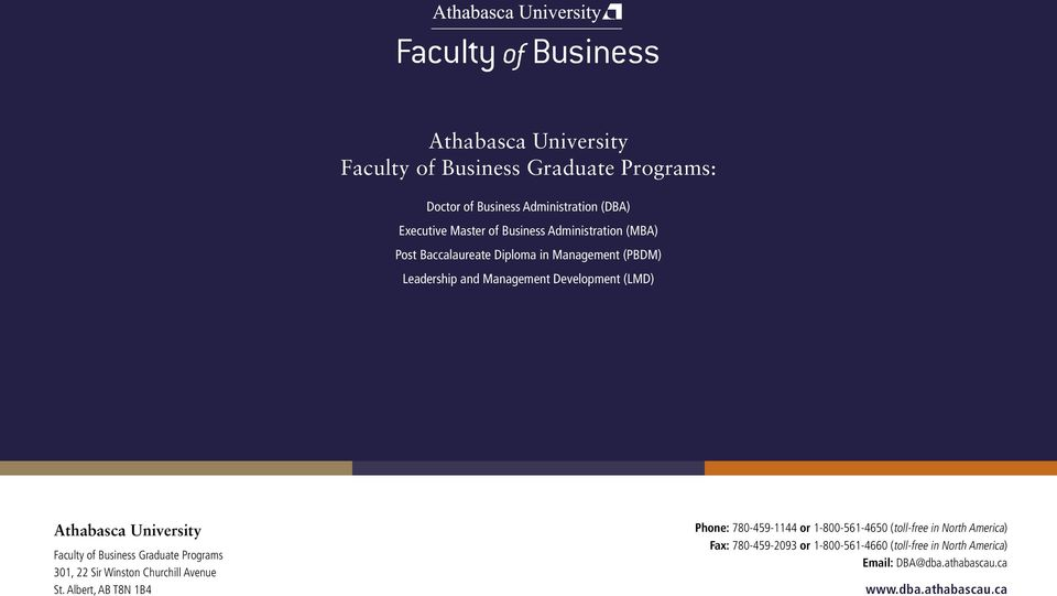 Faculty of Business Graduate Programs 301, 22 Sir Winston Churchill Avenue St.