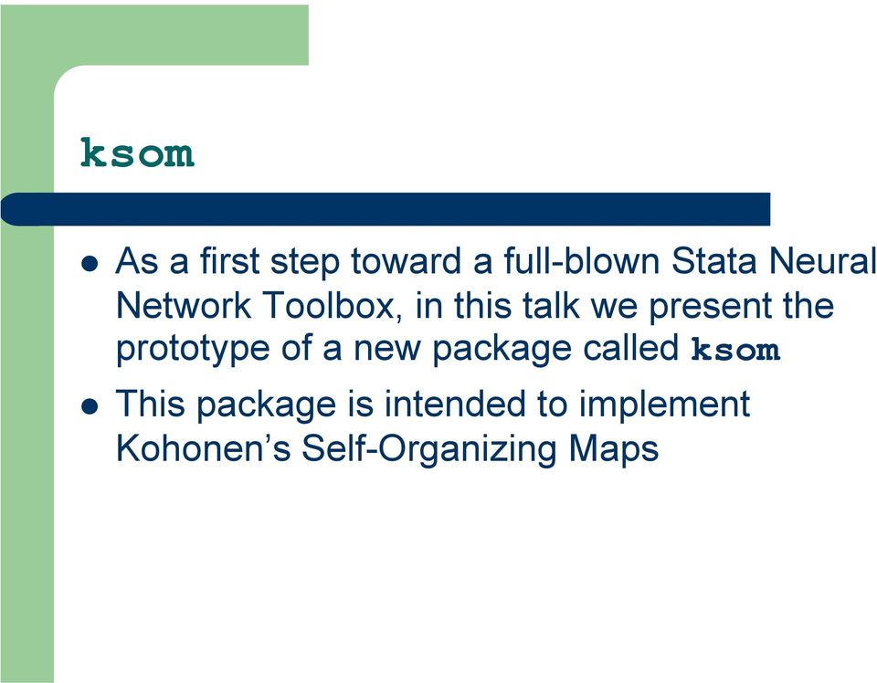 prototype of a new package called ksom This package