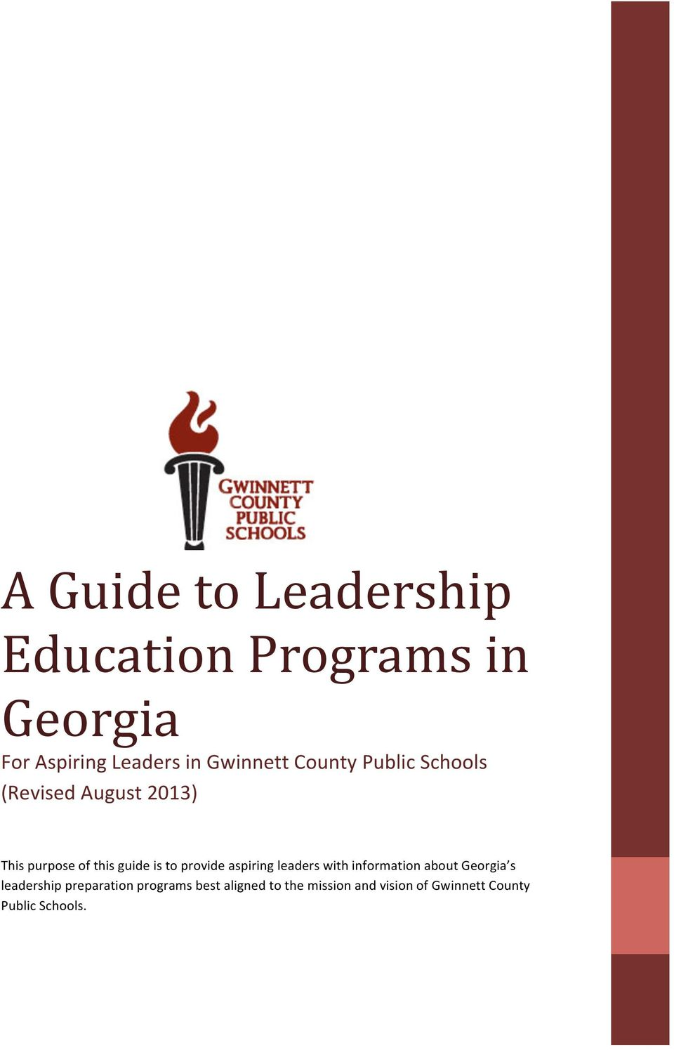is to provide aspiring leaders with information about Georgia s leadership
