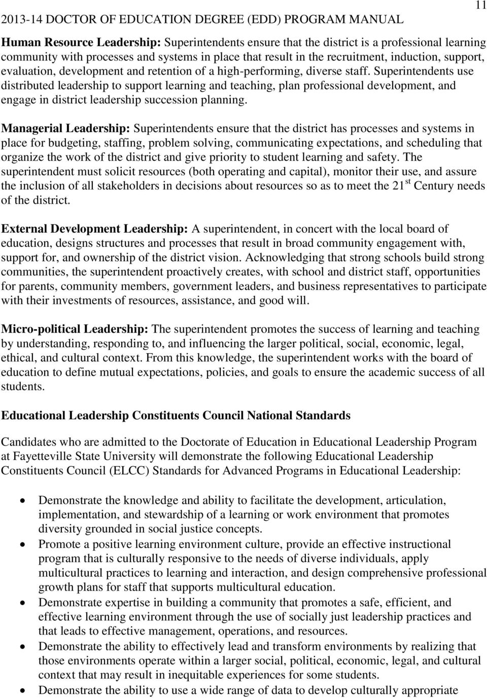 Superintendents use distributed leadership to support learning and teaching, plan professional development, and engage in district leadership succession planning.