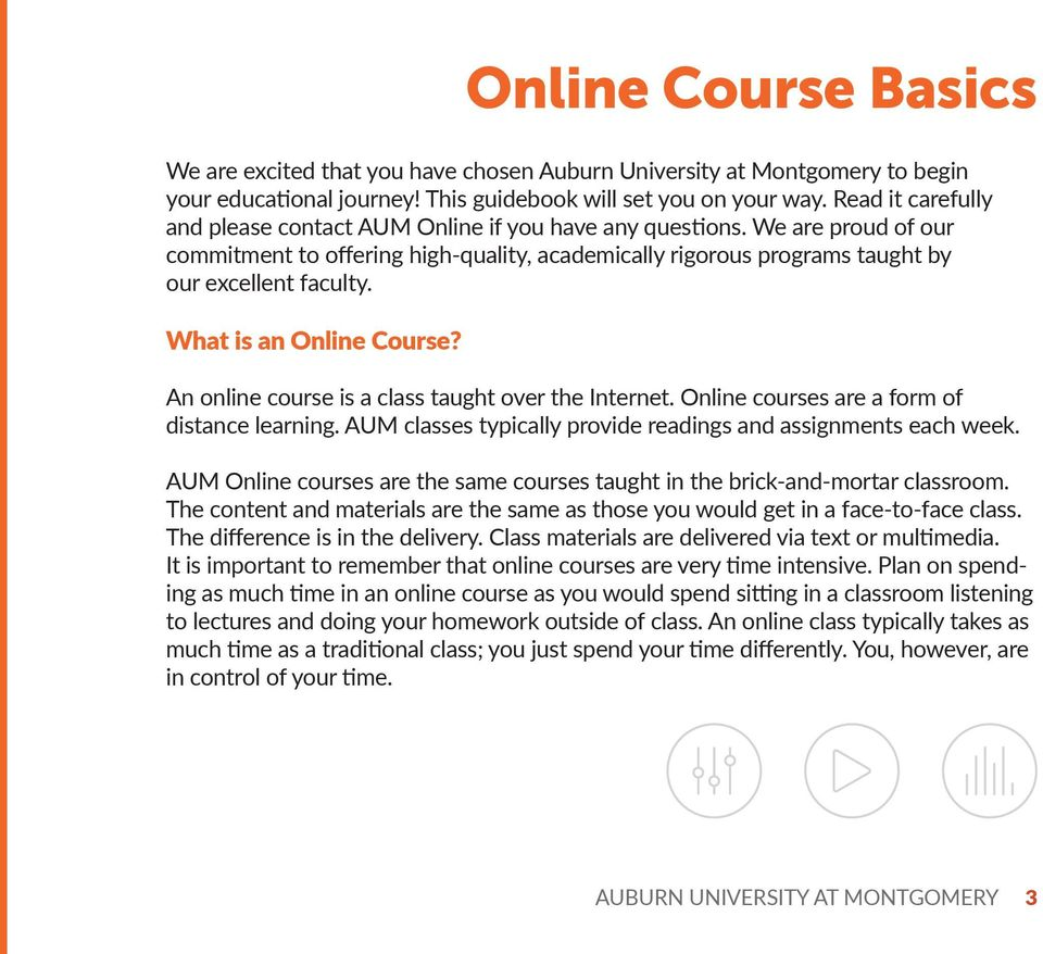 What is an Online Course? Online Course Basics An online course is a class taught over the Internet. Online courses are a form of distance learning.