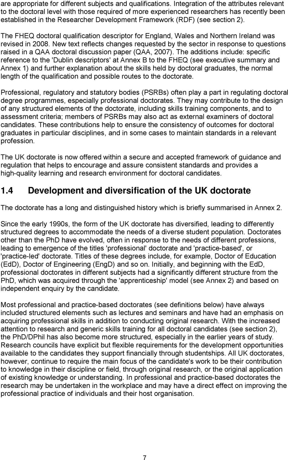 section 2). The FHEQ doctoral qualification descriptor for England, Wales and Northern Ireland was revised in 2008.