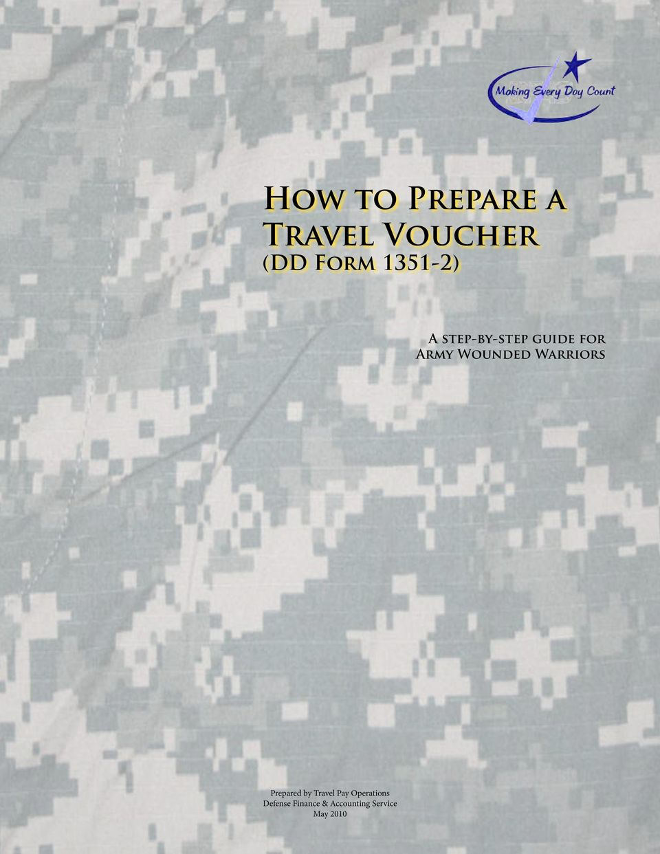 Wounded Warriors Prepared by Travel Pay