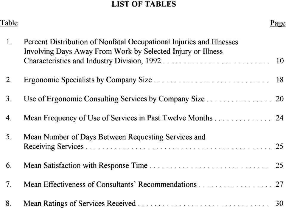 and Industry Division, 1992 Page 10 2. Ergonomic Specialists by Company Size 18 3. Use of Ergonomic Consulting Services by Company Size 20 4.