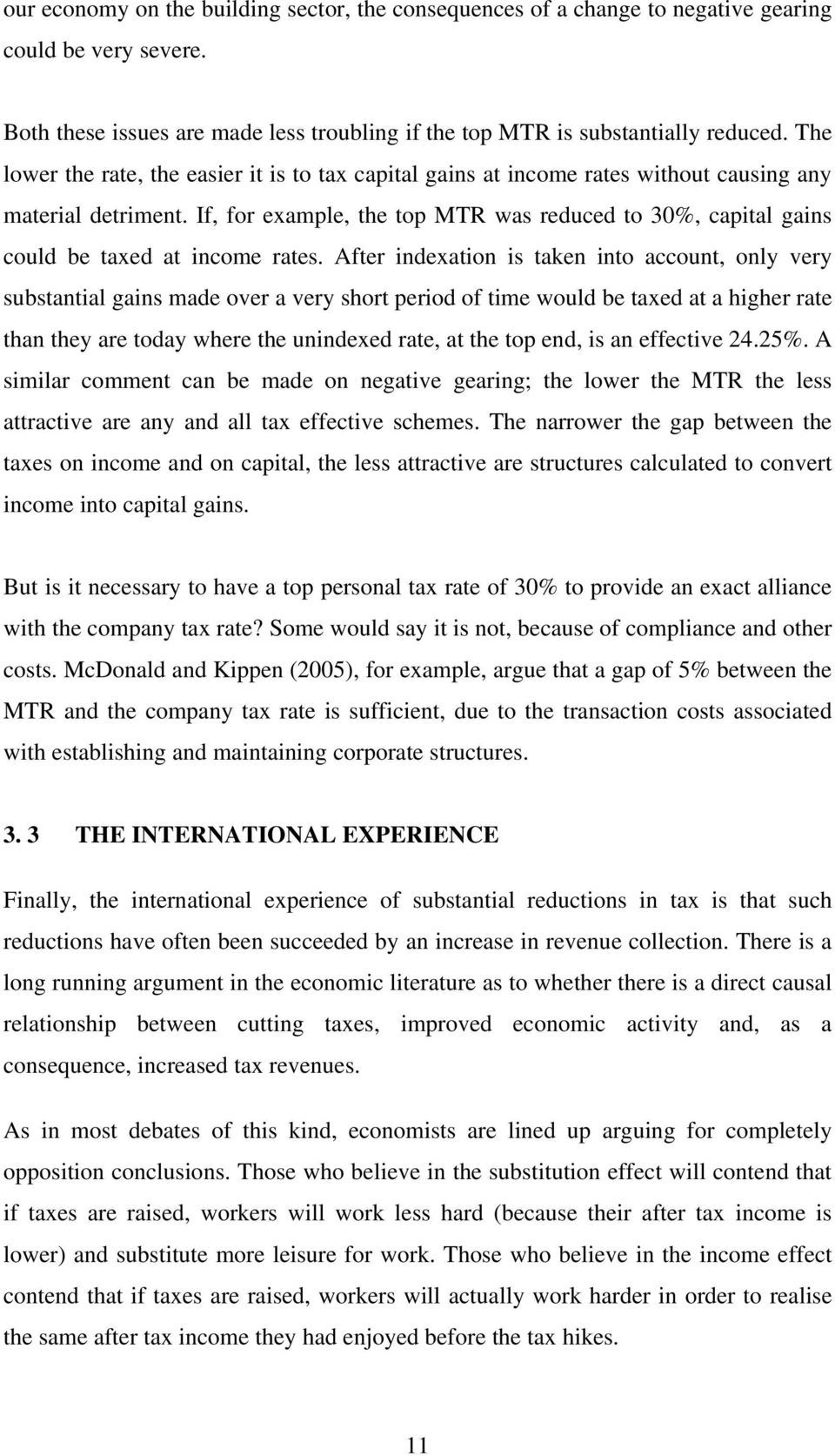 If, for example, the top MTR was reduced to 30%, capital gains could be taxed at income rates.