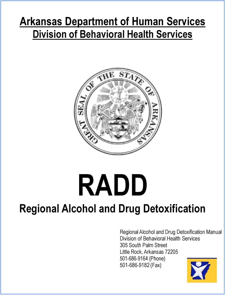 and Drug Detoxification Manual Division of Behavioral Health Services 305